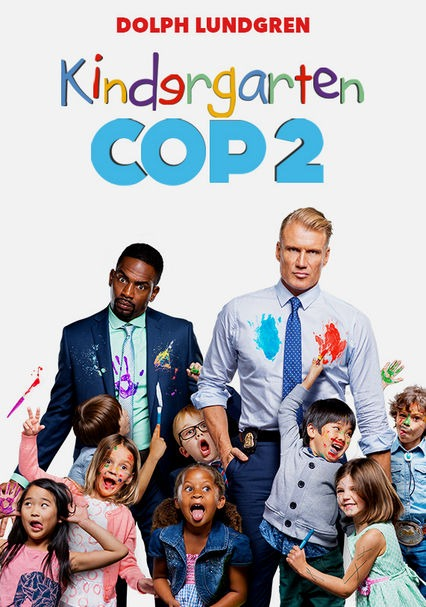 Rent Kindergarten Cop 2 (2016) On Dvd And Blu