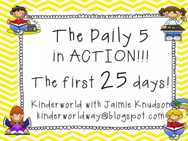 Kinderworld  The Daily 5 In Action