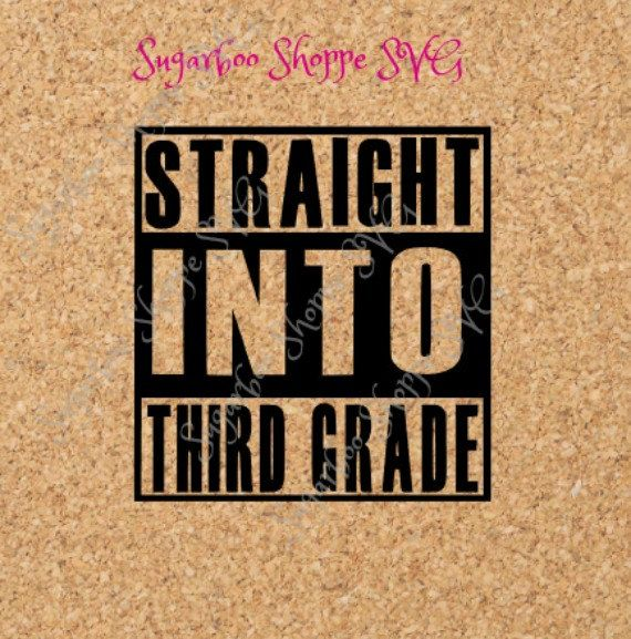 Straight Into Third Grade Svg   Back To School Svg   Straight