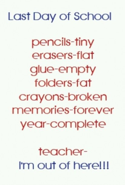 Last Day Of School Quote 8  Picture Quotes
