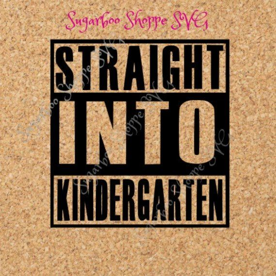 Kindergarten Svg   Back To School Svg   Straight Into Kindergarten