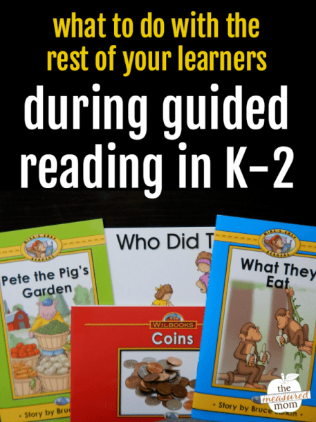What To Do With The Rest Of Your Students During Guided Reading