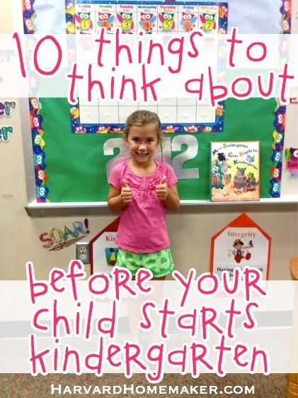 10 Things To Think About Before Your Child Starts Kindergarten
