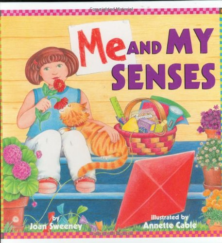 Me And My Senses  Joan Sweeney, Annette Cable  9780375811029