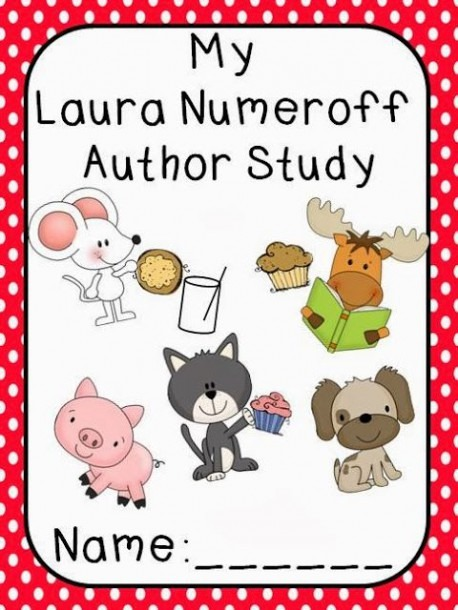 Author Study Packet For Laura Numeroff