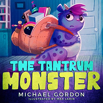 The Tantrum Monster  (childrens Books About Anger, Picture Books