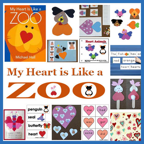 My Heart Is Like A Zoo Activities And Crafts