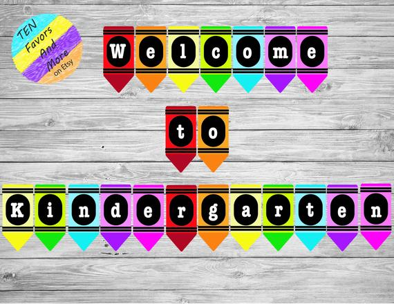 Welcome To Kindergarten Crayon Banner Teachers Classroom